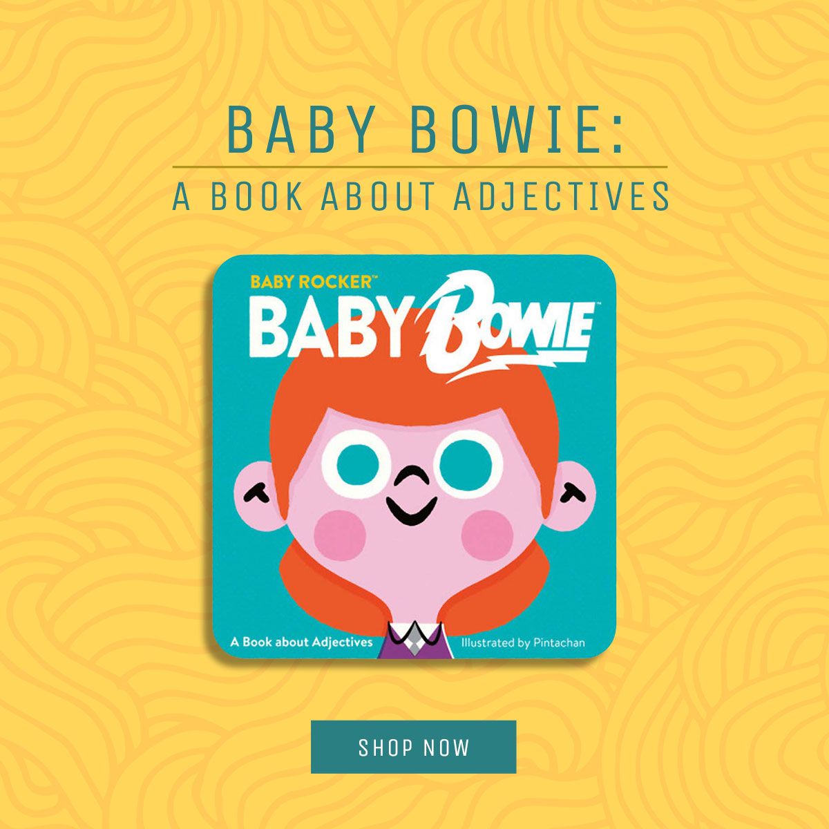 Baby Bowie Book - Shop Now.