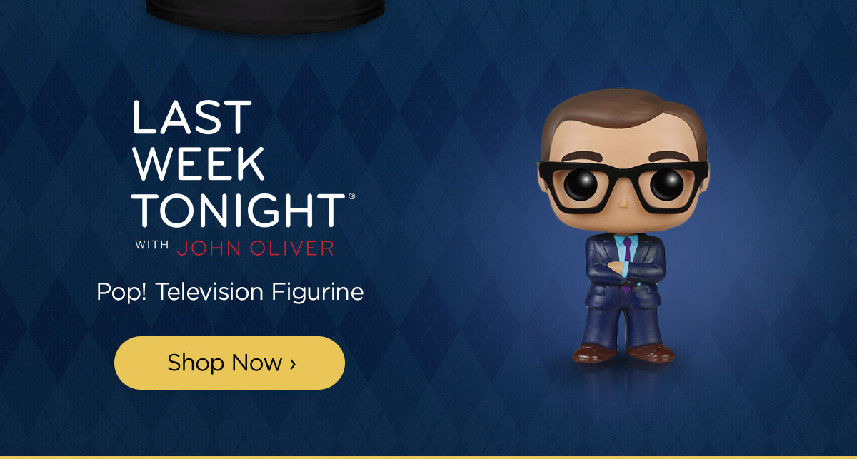 Last Week Tonight with John Oliver Pop! Television Figurine