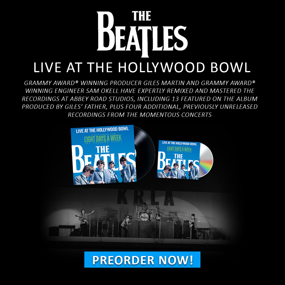 The Beatles Live At The Hollywood Bowl. A new album featuring 13 original tracks and 4 new bonus tracks. Pre-Order Now.