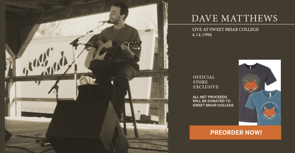 Dave Matthews Live At Sweet Briar College - Pre-Order Now
