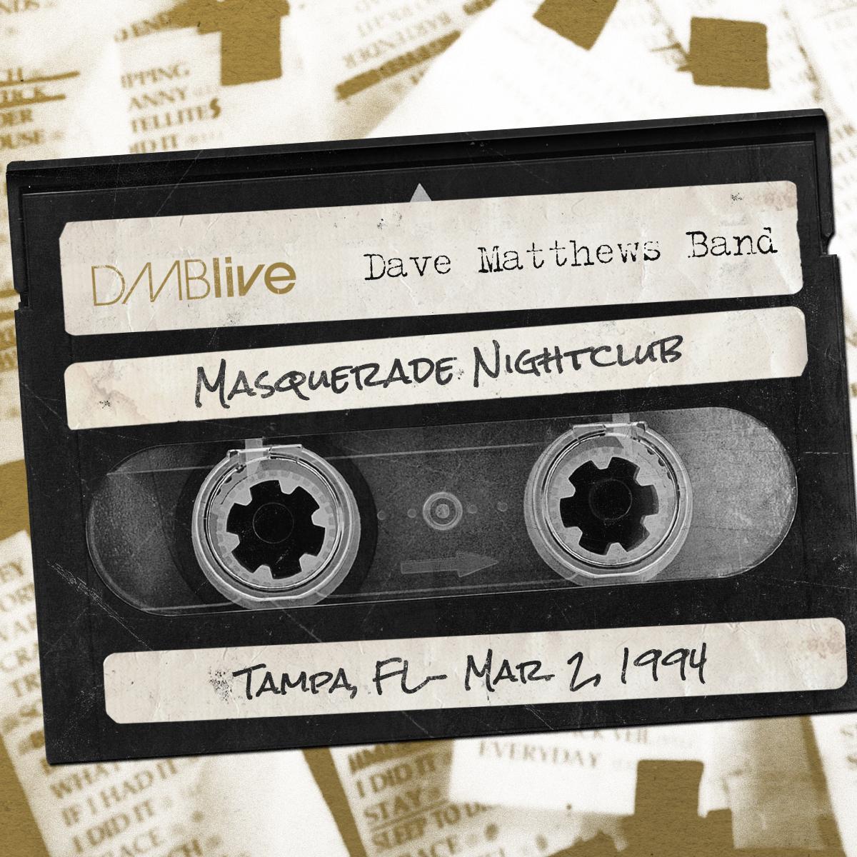 DMBLive Masquerade Nightclub, Tampa, FL 3/2/1994
