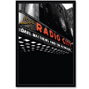 Dave Matthews & Tim Reynolds Live at Radio City DVD or Blu-ray Video