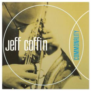 "Jeff Coffin ""Commonality"" CD"