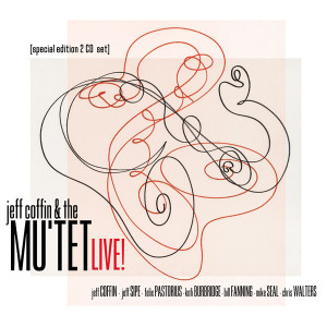 Jeff Coffin & The Mutet Live! CD