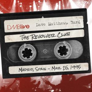 DMBLive The Revolver Club, Madrid, Spain 3/25/1995