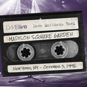 DMBLive Madison Sq Garden, New York, NY 10/3/1996