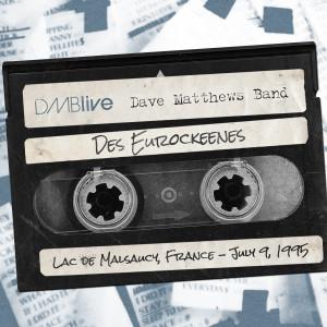 DMBLive vol. 30: Des Eurockeenes 7/9/1995