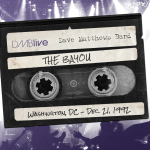 DMB The Bayou, Washington, DC 12/21/1992