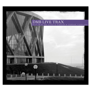 DMB Live Trax Vol. 39: The Arena in Oakland