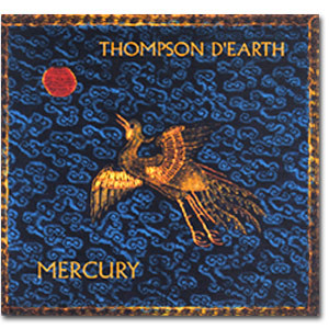 Thompson D'earth - Mercury (2001)