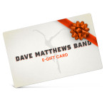 Dave Matthews Band Electronic Gift Certificate