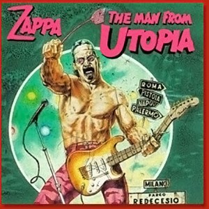 Frank Zappa The Man From Utopia - Original Barking Pumpkin Release