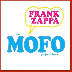 Frank Zappa The MOFO Project/Object (Deluxe 4-Disc Version)
