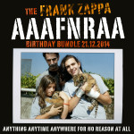 The Frank Zappa AAAFNRAA 2014 Birthday Bundle