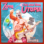 Frank Zappa The Man From Utopia Poster