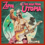 Frank Zappa - The Man From Utopia (1983)