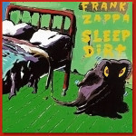 Frank Zappa Sleep Dirt - Original Barking Pumpkin Release