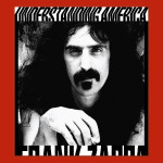 Frank Zappa - Understanding America