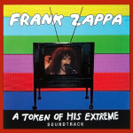 Frank Zappa A Token Of His Extreme Soundtrack CD