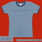 Go With What You Know Girls' T-Shirt