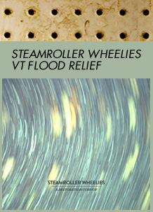 Steamroller Wheelies VT Flood Relief