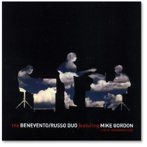 Benevento/Russo Duo feat. Mike Gordon Live From Bonnaroo 2005