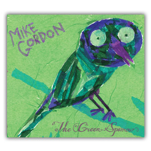 Mike Gordon - The Green Sparrow (MP3 - Digital Download)