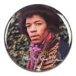 Jimi Hendrix: Hear My Train A Comin Button