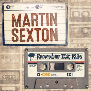 Martin Sexton Remember That Ride Digital Single