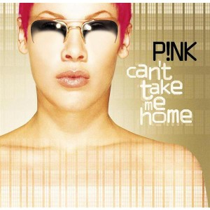Pink - Can't Take Me Home - MP3 Download