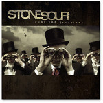 Stone Sour - Come What(ever) May CD