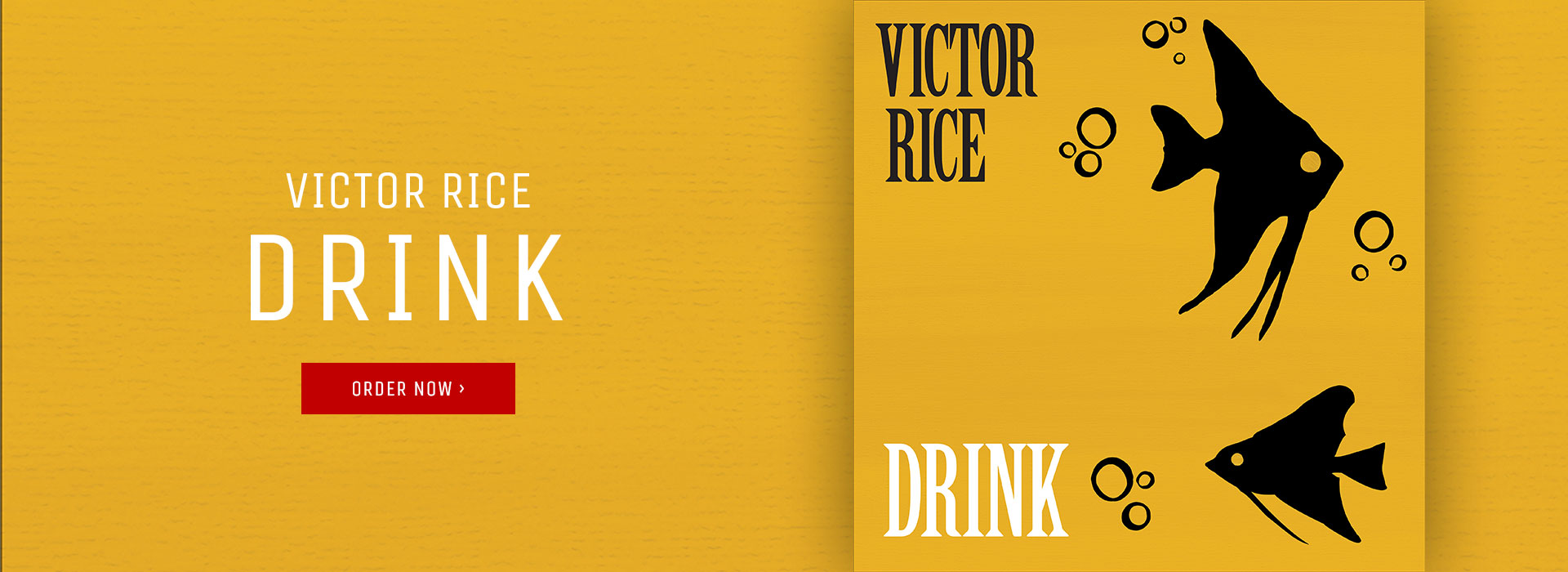 Victor Rice's Drink available now.