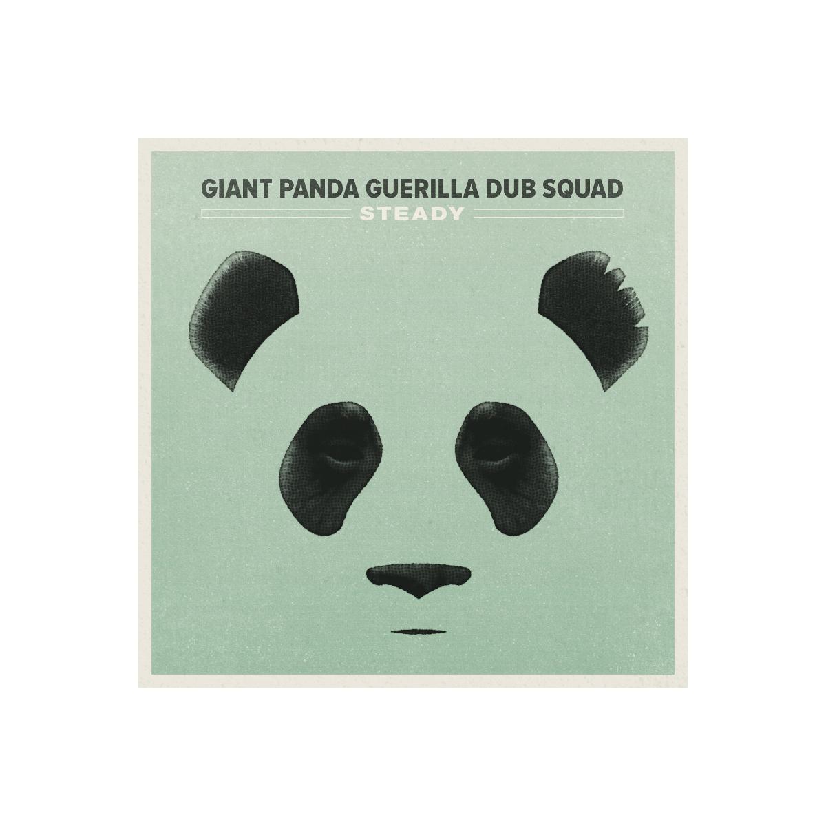 Giant Panda Guerilla Dub Squad - Steady Digital Download