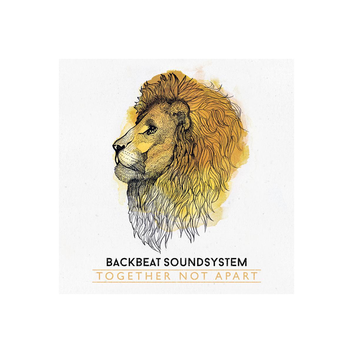 Backbeat Soundsystem – Together Not Apart Digital Download