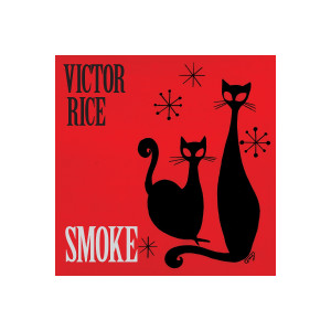 Victor Rice - Smoke Full Album Download