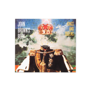John Brown's Body Kings and Queens Digital Download