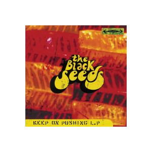 The Black Seeds - Keep On Pushing Digital Download