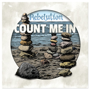 Rebelution - Count Me In Digital Download