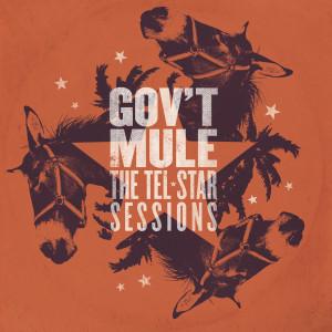 Gov't Mule - The Tel-Star Sessions Digital Album