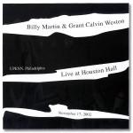 Billy Martin/Grant Calvin Weston -  Live at Houston Hall CD