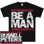 Be A Man T-Shirt (Men's)