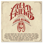 All My Friends: Celebrating the Songs & Voice of Gregg Allman - Double CD