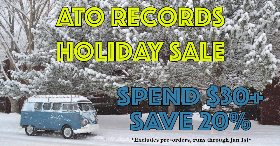 ATO Records Holiday Sale - Save 20% on orders of $30 or more!