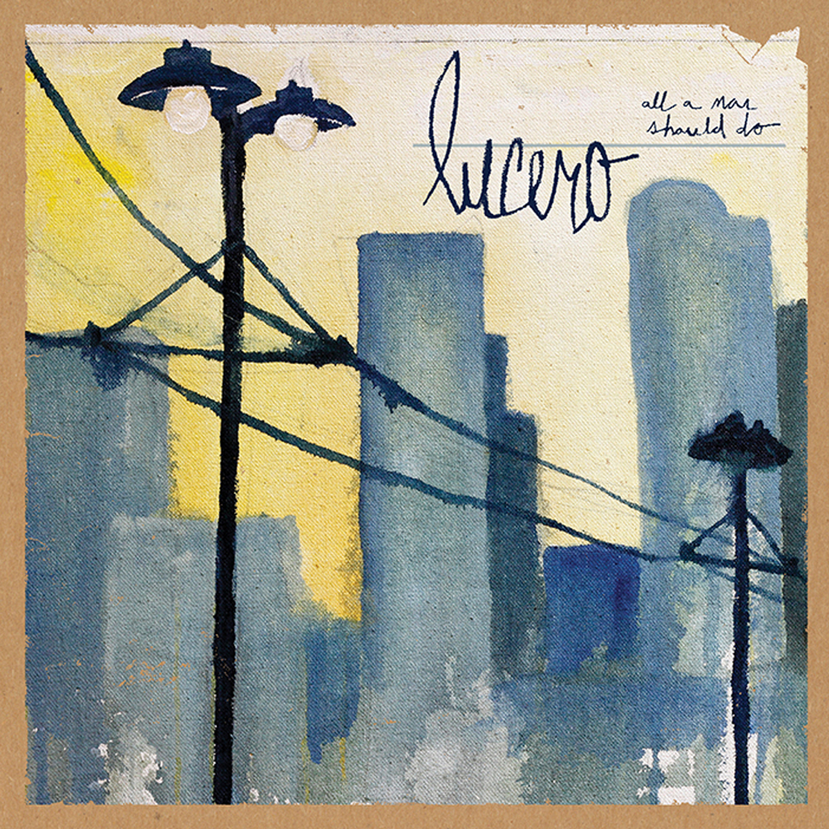 "Lucero ""All A Man Should Do"" Digital Album"