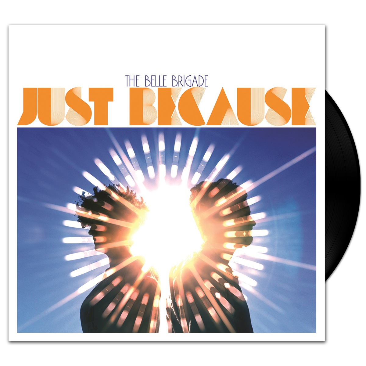The Belle Brigade - Just Because LP