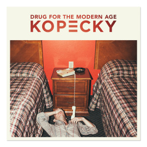 Kopecky - Drug for the Modern Age