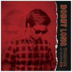 Bobby Long - Wishbone