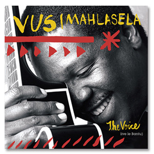 Vusi Mahlasela - The Voice Digital Download