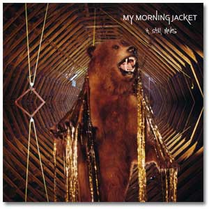 My Morning Jacket - It Still Moves Digital Download