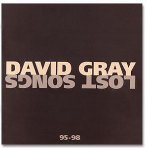 David Gray - Lost Songs CD